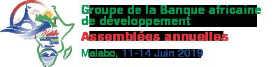 Banque africaine de développement - Assemblées Annuelles 2019